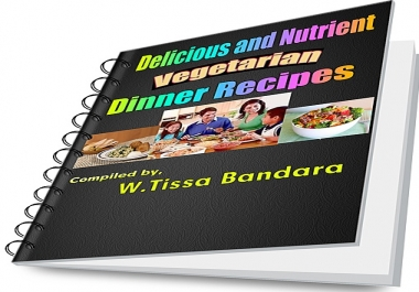 provide an e-book with 20 delicious,nutrients and low cost Vegetarian dinner recipes