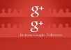 Provide 100+ Google Plus Active & Non Drop Followers