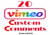 add 20 vimeo video related custom comments