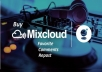 give you 50 USA mixcloud favorite+ repost+comment for you