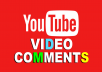 Provide 25+ YouTube Auto Comments to your video