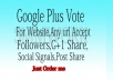 Get 25+ Google plus share or Google post +1
