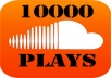 deliver 10,000 SOUND CLOUD Plays to any number of tracks of your choice AND GET 1 FREE